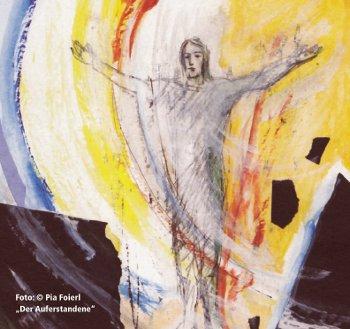 Der Auferstandene, Pia Foierl, vergrößern: anklicken